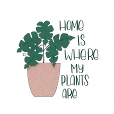 Sticker Circle - Home Is Where My Plants Are
