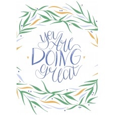Art Print - You Are Doing Great